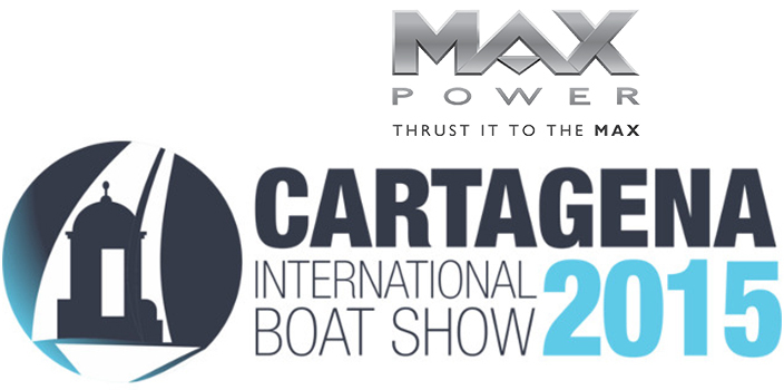 MAX POWER au Salon Nautique International de Cartagène  de 2015