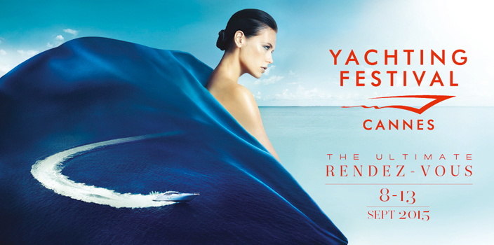 YACHTING FESTIVAL  de Cannes 2015